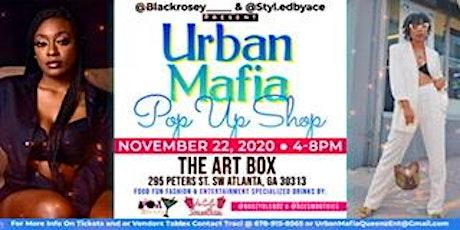 Urban Mafia Pop Up Shop tickets