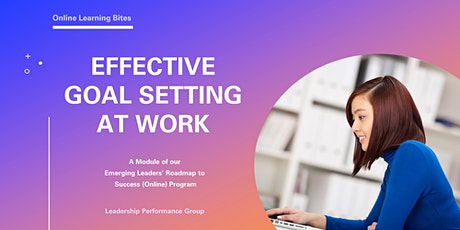 Effective Goal Setting at Work (Online - Run 8) tickets
