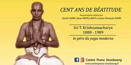 Ciné-Prana :  Sri T. Krishnamacharya - le père du yoga moderne billets