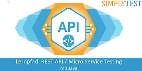 Lernpfad: REST API / Micro Service Testing mit Java Tickets