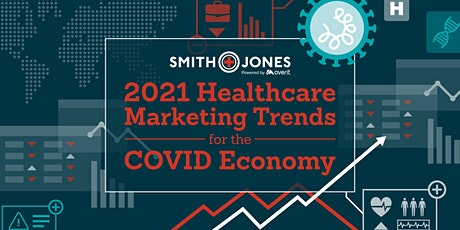 A Deeper Dive into Healthcare Marketing Trends for the COVID Economy tickets