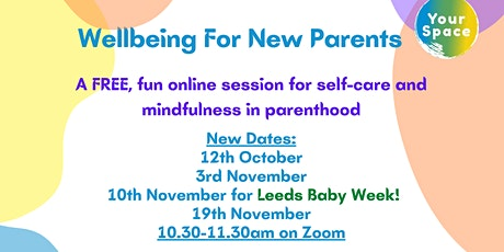Wellbeing for New Parents tickets