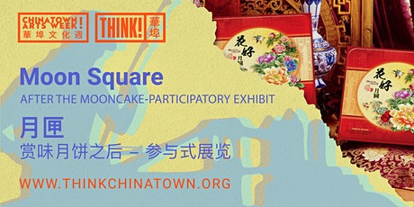 [ChAW 2020] MOON SQUARE: After the Mooncake Art Exhibition tickets