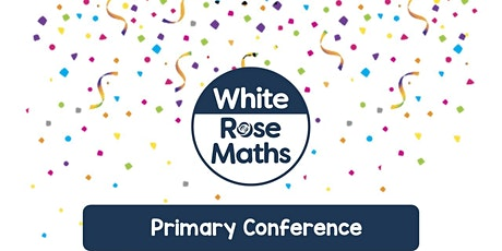 **WEBINAR** Primary Maths Conference 2021 - 06.02.21 tickets