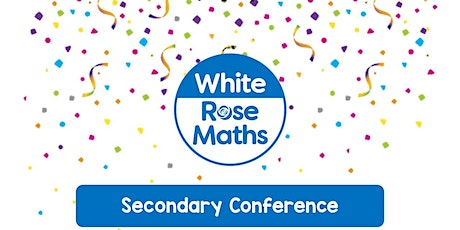 **WEBINAR** Secondary Maths Conference 2021 - 30.01.21 tickets