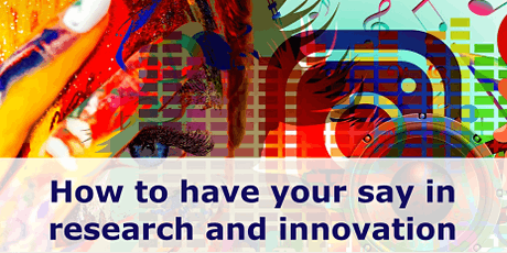 Have Your Say in research and innovation. tickets