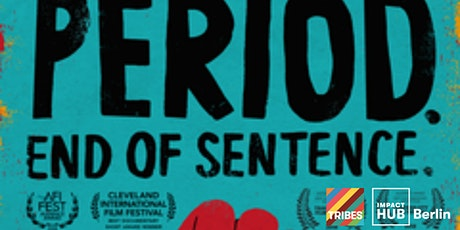 Period. End of Sentence Screening & Discussion tickets