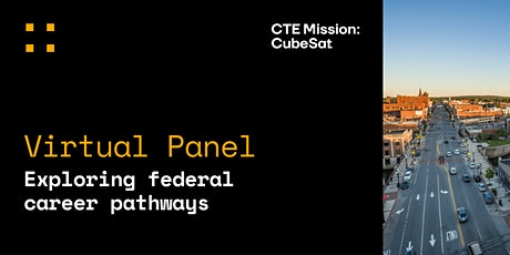 CTE Mission: CubeSat virtual panel | Exploring federal career pathways tickets