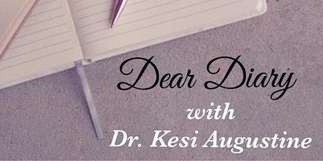 Creative Writing 102 with Dr. Kesi Augustine: Dear Diary tickets