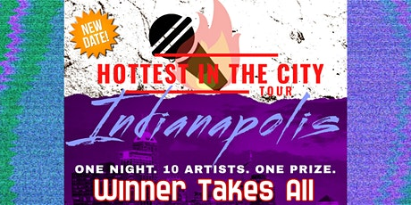 Hottest In The City - Indianapolis tickets