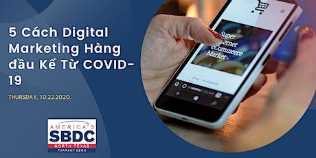 5 Cách Digital Marketing Hàng đầu Kể Từ COVID-19 tickets