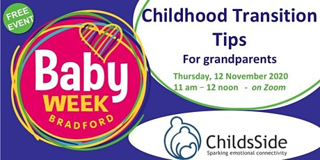 Childhood Transition Tips for Grandparents tickets