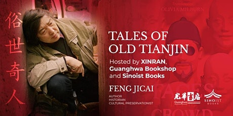 Tales of Old Tianjin: The Colourful Characters of a Port City with Xinran tickets