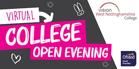 West Notts College Virtual Open Evening tickets