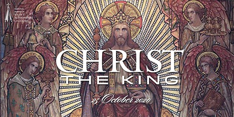 Feast of Christ the King, 25 October  2020 tickets