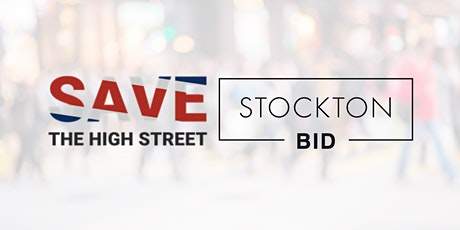 Save The High Street introduction webinar in partnership with Stockton BID tickets