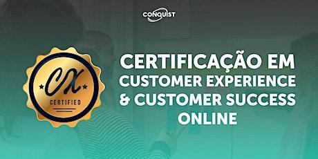 Certificação em Customer Experience & Customer Success ONLINE tickets