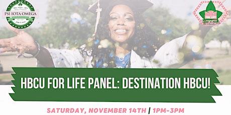 HBCU for Life Panel: Destination HBCU! tickets