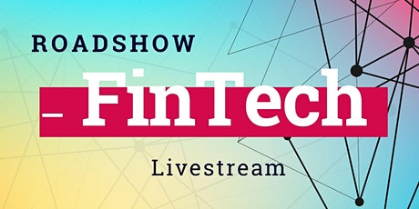_FinTech Roadshow 2020 (Livestream) Tickets