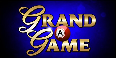 Grand A Game - October 21st tickets
