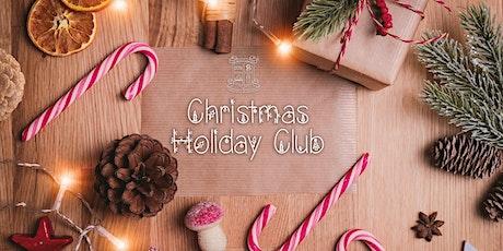 Christmas Holiday Club tickets