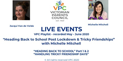 "VPC Playlist –  ""Heading Back to School Post Lockdown & Tricky Friendships"""
