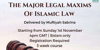 The Major Legal Maxims of Islamic Law