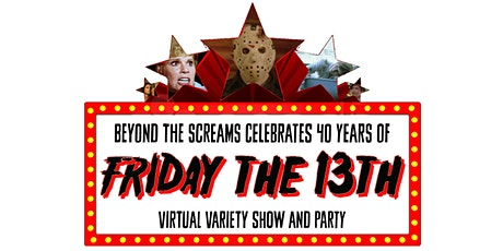 Beyond the Screams celebrates Friday the 13th tickets