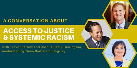 A Conversation about Access to Justice and Systemic Racism tickets