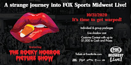 The Rocky Horror Picture Show Halloween at FOX Sports Midwest Live! tickets