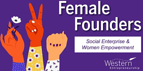 Female Founders: Social Enterprise & Women Empowerment tickets