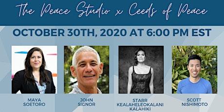 The Peace Studio x Ceeds of Peace tickets