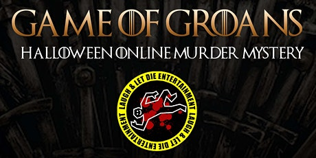 Online Halloween Murder Mystery - Game of Groans tickets