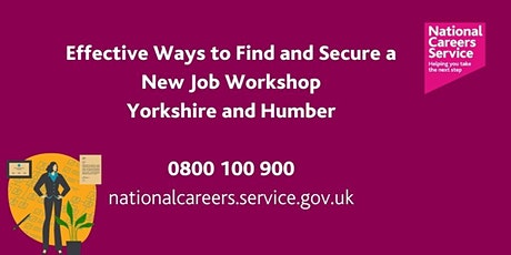 Effective Ways to Find and Secure a New Job  (Yorkshire & Humber) tickets