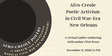 Afro-Creole Poetic Activism in Civil War-Era New Orleans tickets