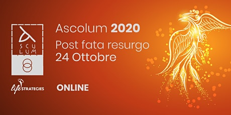 Asculum 2020 - Come una fenice biglietti