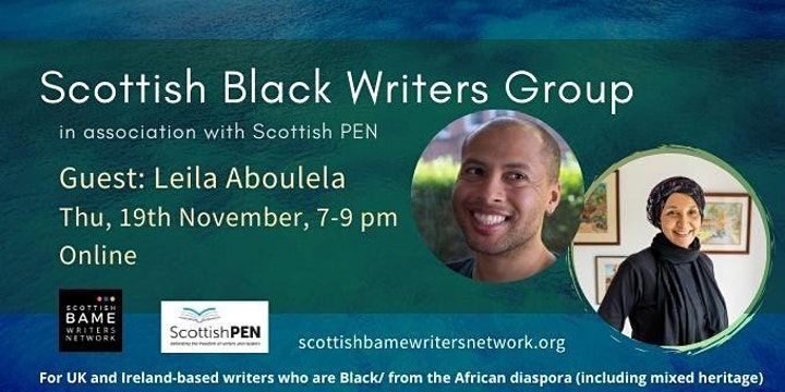 Yellow text on green background with event details. Photos of a Black man (Dean Atta) and a Black woman wearing a dark, patterned headwrap (Leila Aboulela)