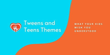 Teen Themes:  What Your Kids Wish You Understood tickets