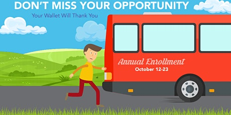 Don't Miss Your Opportunity!  Complete Your Annual Benefits Enrollment tickets