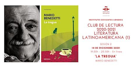 Club de Lectura  en línea- Sesión  2- 'La tregua', Mario Benedetti entradas