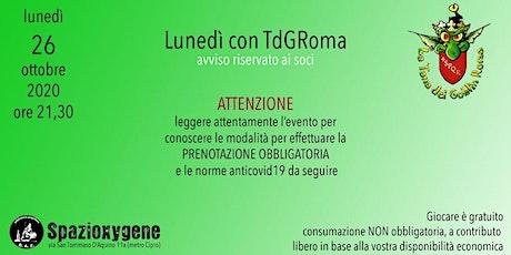 Lunedì 26/10 con TdGRoma biglietti