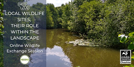 Local Wildlife Sites; their role within the landscape (online talk) tickets