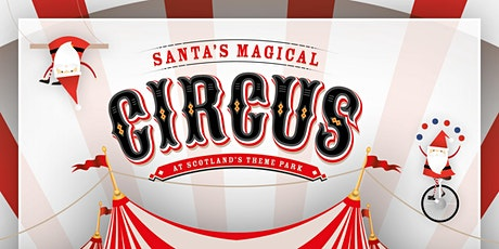 Santa's Magical Circus at M&D's tickets