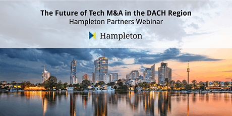 The Future of Tech M&A in the DACH Region - Hampleton Partners Webinar tickets