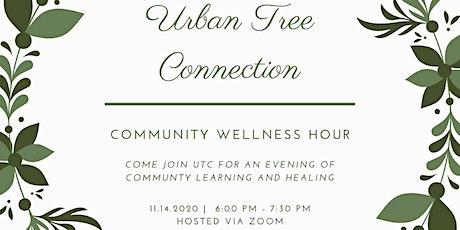 UTC's Community Wellness Hour tickets