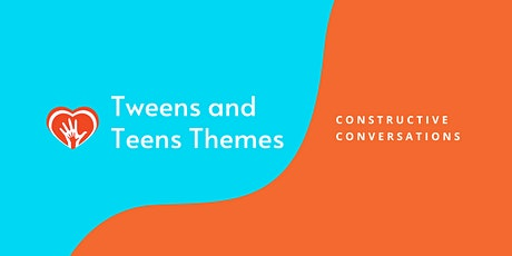 Teens Themes: Constructive Conversations tickets
