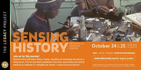 Weeksville Heritage Center's The Legacy Project:  Sensing History tickets
