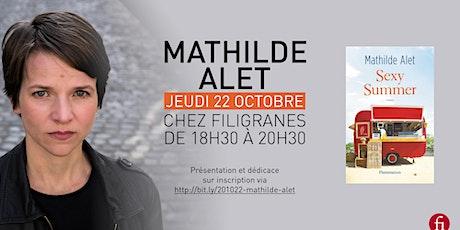 Rencontre avec Mathilde Alet billets