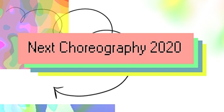 Next Choreography 2020 | Ingredients for a portal: a movement lab tickets