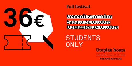 Utopian Hours Full Festival (STUDENTS ONLY) biglietti